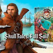 ¡Financiado en una hora! Skull Tales realmente ha zarpado ¡A toda Vela!