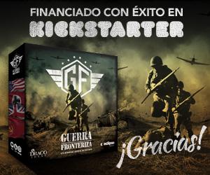 Guerra Fronteriza en Kickstarter 2019